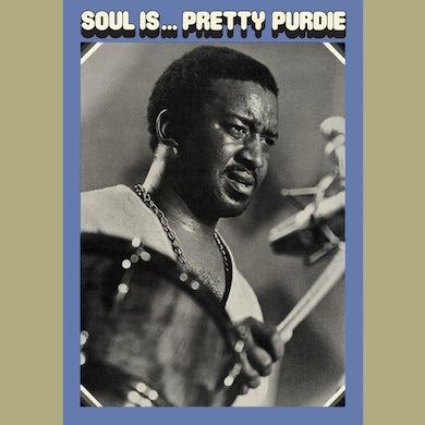 Bernard Purdie SOUL IS... PRETTY PURDIE Vinyl Record