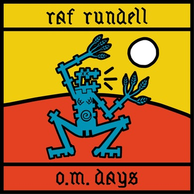 Raf Rundell O.M. DAYS (COLORED VINYL) Vinyl Record