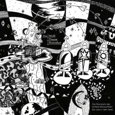 Die Welttraumforscher DIE RUCKKEHR DER ECHTEN MENSCHHEIT (1981-1990) Vinyl Record