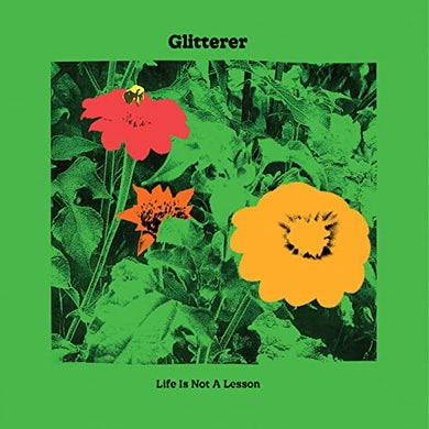 Glitterer LIFE IS NOT A LESSON CD