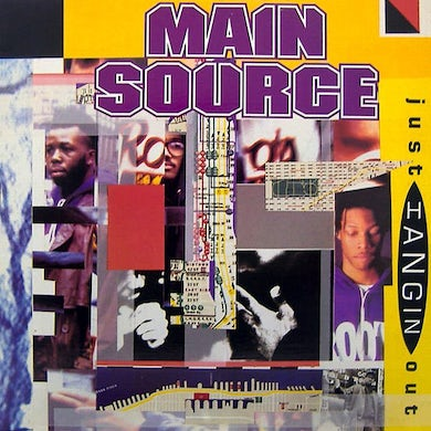 Main Source JUST HANGIN OUT / LIVE AT THE BBQ Vinyl Record