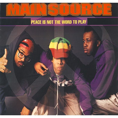 Main Source PEACE IS NOT THE WORD TO PLAY (REMIX) / PEACE IS Vinyl Record