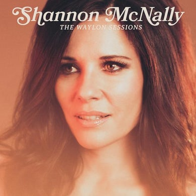 Shannon Mcnally WAYLON SESSIONS Vinyl Record