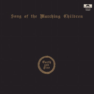Earth & Fire SONG OF THE MARCHING CHILDREN Vinyl Record