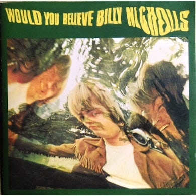 Billy Nicholls WOULD YOU BELIEVE Vinyl Record