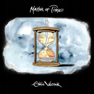 Eddie Vedder MATTER OF TIME / SAY HI Vinyl Record