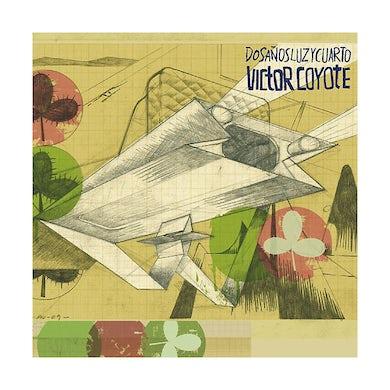 Victor Coyote DOS ANOS LUZ Y CUARTO Vinyl Record