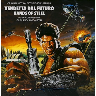 Claudio Simonetti HANDS OF STEEL (VENDETTA DAL FUTURO) / Original Soundtrack Vinyl Record