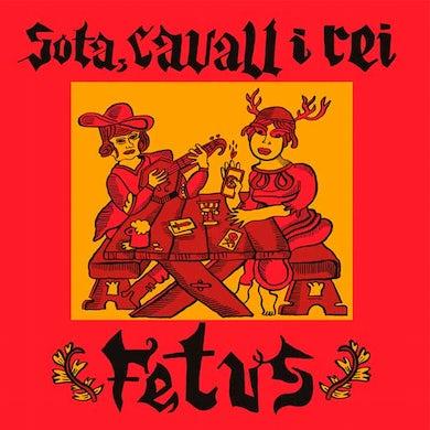 Fetus SOTA CAVALL I REI Vinyl Record