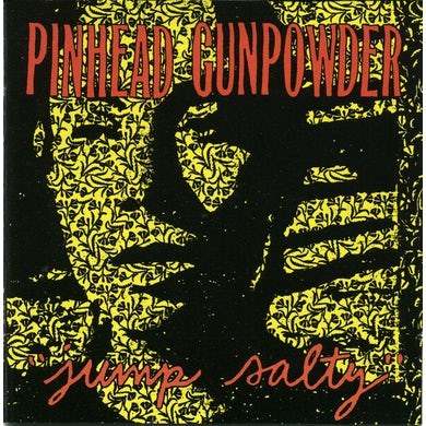 Pinhead Gunpowder JUMP SALTY Vinyl Record
