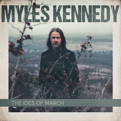 Myles Kennedy IDES OF MARCH Vinyl Record