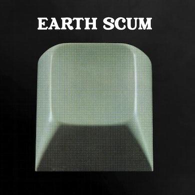 EARTH SCUM Vinyl Record