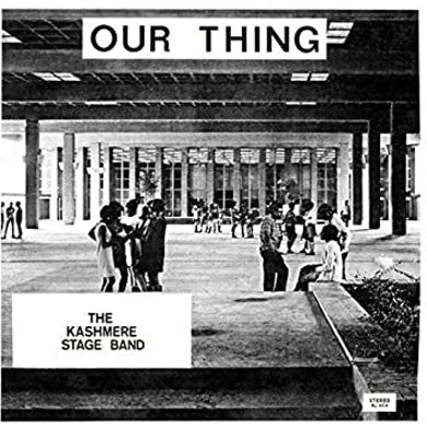 Kashmere Stage Band OUR THING Vinyl Record