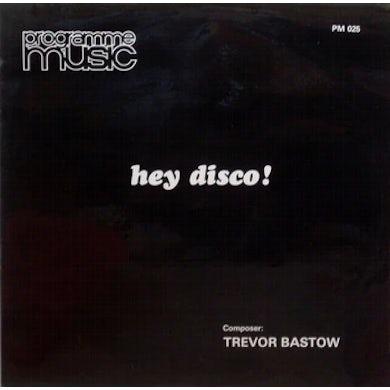 Trevor Bastow HEY DISCO Vinyl Record