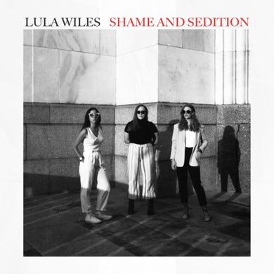 Lula Wiles SHAME & SEDITION Vinyl Record