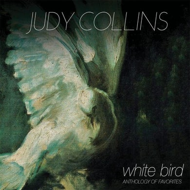 Judy Collins WHITE BIRD - ANTHOLOGY OF FAVORITES (WHITE VINYL) Vinyl Record