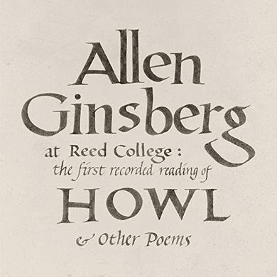 Allen Ginsberg REED COLLEGE: THE FIRST RECORDED READING OF HOWL Vinyl Record