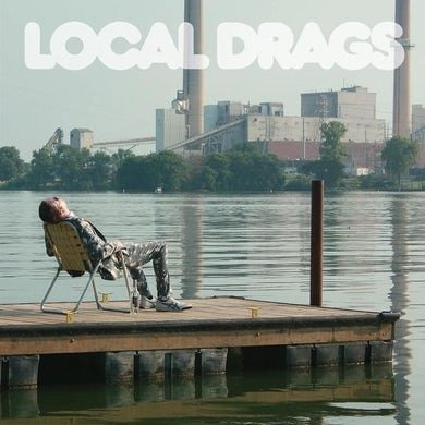 Local Drags KEEP ME GLUED Vinyl Record