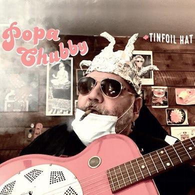 Popa Chubby TINFOIL HAT Vinyl Record