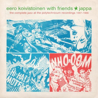 EERO KOIVISTOINEN JAPPA:COMPLETE JAZZ AT THE POLYTECHNICUM 1967-1968 Vinyl Record