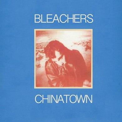 Bleachers CHINATOWN / 45 Vinyl Record