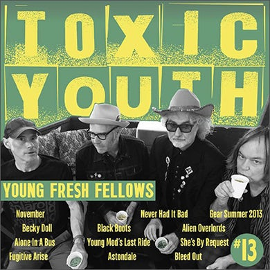 Young Fresh Fellows TOXIC YOUTH Vinyl Record