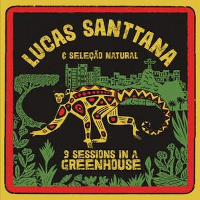 Lucas Santtana 3 SESSIONS IN A GREENHOUSE Vinyl Record