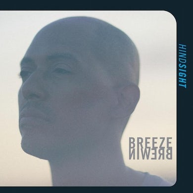 Breeze Brewin HINDSIGHT Vinyl Record