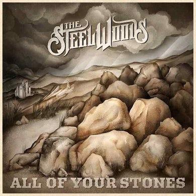 Steel Woods ALL OF YOUR STONES Vinyl Record