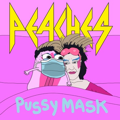 Peaches PUSSY MASK Vinyl Record