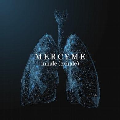 MercyMe INHALE (EXHALE) CD