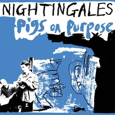 Nightingales PIGS ON PURPOSE Vinyl Record