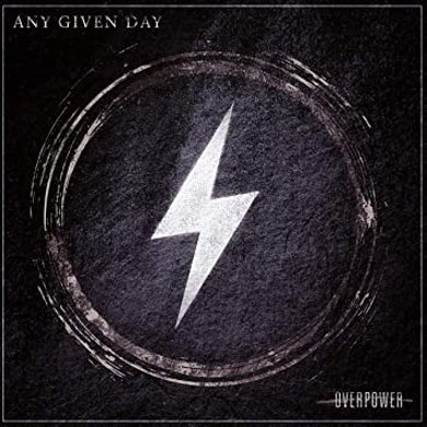 Any Given Day OVERPOWER Vinyl Record
