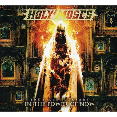 Holy Moses 30TH ANNIVERSARY: IN THE POWER OF NOW CD
