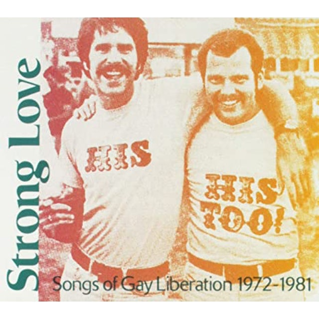 Strong Love: Songs Of Gay Liberation 1972-81 / Var
