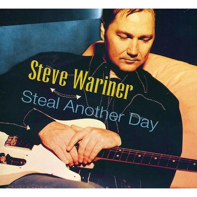 Steve Wariner STEAL ANOTHER DAY CD