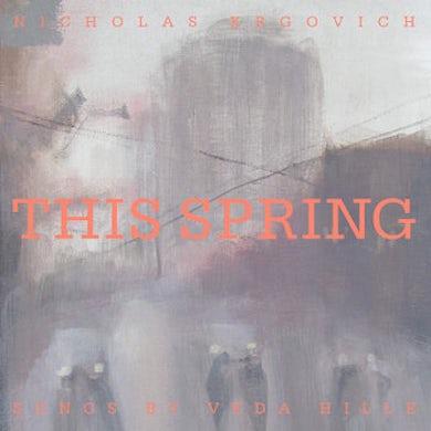 Nicholas Krgovich THIS SPRING Vinyl Record