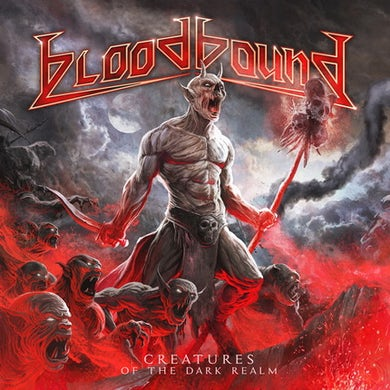 Bloodbound CREATURES OF THE DARK REALM CD