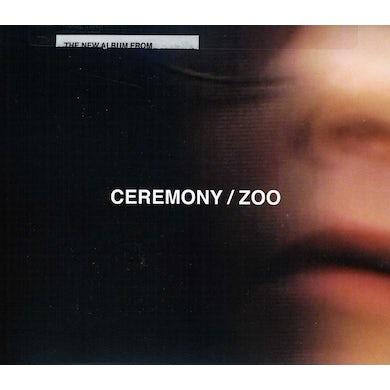 Ceremony ZOO CD