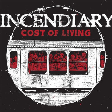 Incendiary COST OF LIVING CD