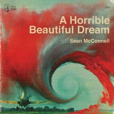 Sean Mcconnell HORRIBLE BEAUTIFUL DREAM CD
