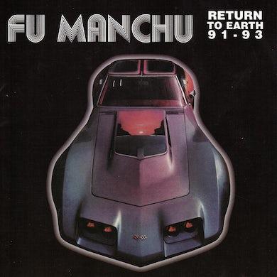 Fu Manchu RETURN TO EARTH 91-93 CD