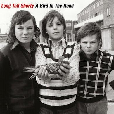 Long Tall Shorty BIRD IN THE HAND Vinyl Record