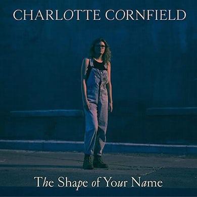 Charlotte Cornfield SHAPE OF YOUR NAME Vinyl Record