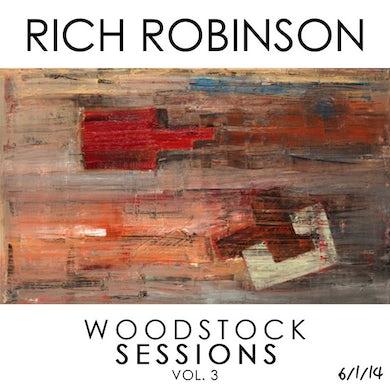 Rich Robinson   WOODSTOCK SESSIONS VOL 3 CD