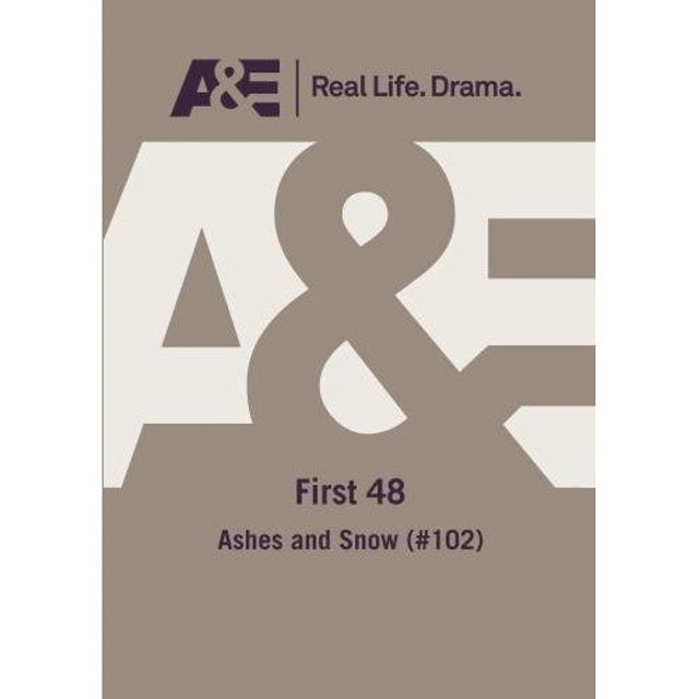 A&E - FIRST 48: ASHES & SNOW (102)