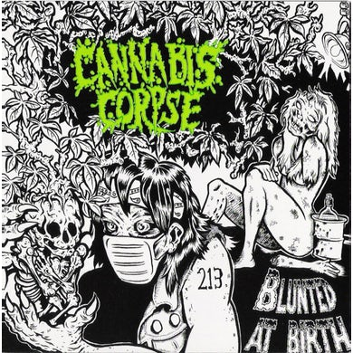 Cannabis Corpse BLUNTED AT BIRTH Vinyl Record