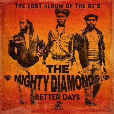 Mighty Diamonds BETTER DAYS Vinyl Record