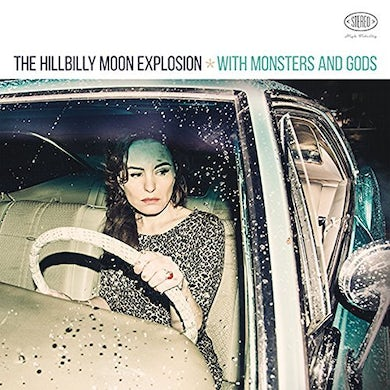 Hillbilly Moon Explosion WITH MONSTERS & GODS Vinyl Record