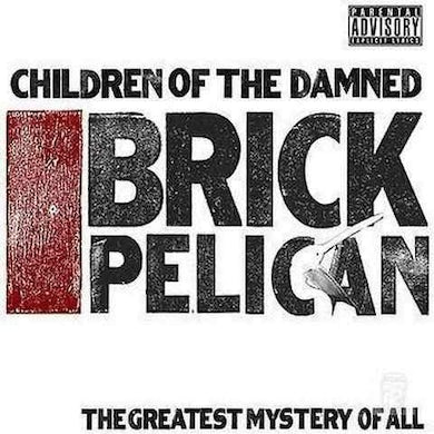 """Children of The Damned 'Brick Pelican' (Limited Edition Double Black 12"""" Vinyl)"""